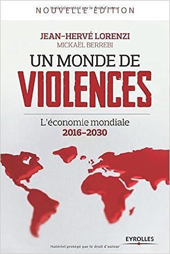 Un monde de violences L'économie mondiale 2016-2030