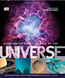 DK Illustrated Encyclopedia of the Universe (Dk Astronomy) (1405363312) by Martin Rees