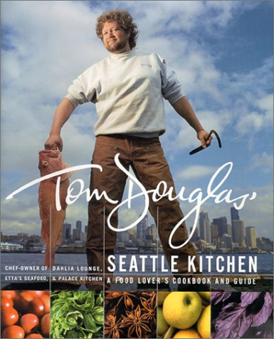 Image for Tom Douglas' Seattle Kitchen