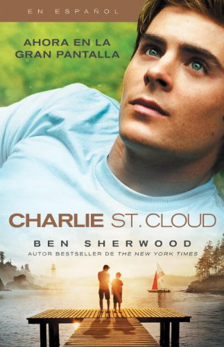 Charlie St. Cloud (Movie Tie-in Edition/Spanish) (Vintage Espanol) (Spanish Edition)