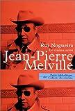 echange, troc Jean-Pierre Melville, Rui Nogueira - Le Cinéma selon Melville