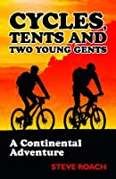 Cycles, Tents and Two Young Gents