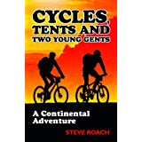 Cycles, Tents and Two Young Gentsby Steve Roach