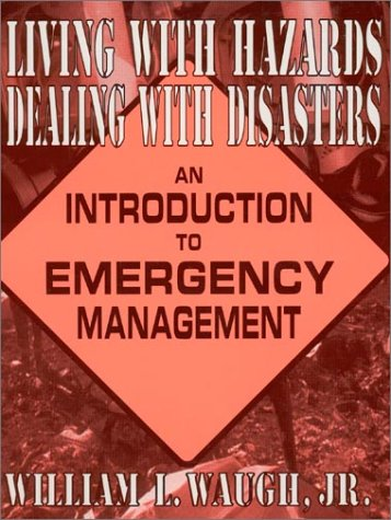 Living with Hazards, Dealing with Disasters: An...