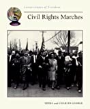 Civil Rights Marches (Cornerstones of Freedom) (0516265164) by George, Linda