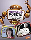 Kathryn Clay Humanoid Robots (World of Robots)