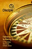 img - for Following the Model of Christ by Making Disciple Makers (DiscipleWay) book / textbook / text book