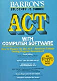 How to Prepare for the Act: American College Testing Assessment Program/Book & Disks (0812082524) by Brownstein, Samuel C.