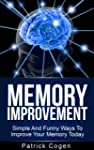 Memory Improvement - Simple And Funny...