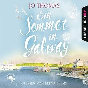 Ein Sommer in Galway Hörbuch