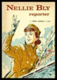 Nellie Bly, Reporter