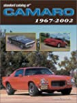 Standard Catalog of Camaro 1967 to 2002