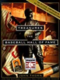 Treasures of the Baseball Hall of Fame:The National Baseball Hall Of Fame And Museum (0375501436) by John Thorn