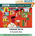 A Suitable Boy: BBC Radio 4 Full-cast Dramatisation (Radio Collection)
