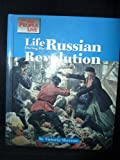 Life During the Russian Revolution (Way People Live)