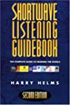 Shortwave Listening Guidebook: The Co...