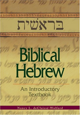 Biblical Hebrew: An Introductory Textbook, Revised edition