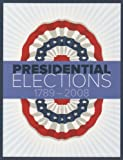 img - for Presidential Elections 1789-2008 10th edition book / textbook / text book