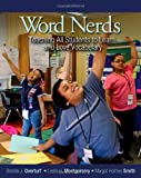 Word Nerds: Teaching All Students to Learn and Love Vocabulary by Overturf, Brenda J, Montgomery, Leslie, Holmes Smith, Margot (2013) Paperback