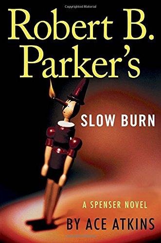 Robert B. Parker's Slow Burn (Spenser) ISBN-13 9780399170850
