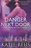 Danger Next Door (Red Stone Security Series) (Volume 2)