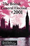 img - for The British General Election of 2001 book / textbook / text book