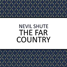 The Far Country Audiobook by Nevil Shute Narrated by Julie Maisey