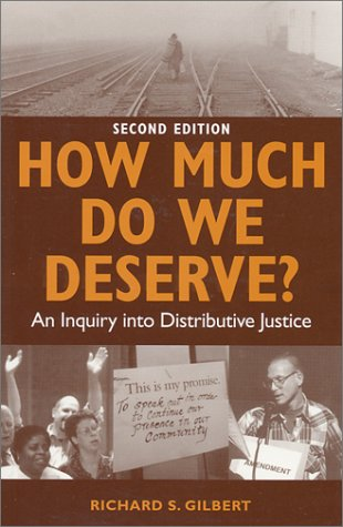How Much Do We Deserve?: An Inquiry into Distributive Justice PDF