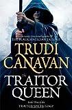 The Traitor Queen: The Traitor Spy Trilogy: Book Three by Canavan, Trudi (2012) Trudi Canavan