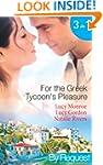 For the Greek Tycoon's Pleasure (Mill...
