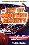 img - for The Art of Shooting Baskets: From the Free Throw to the Slam Dunk 2nd edition by St. Martin,Ted (2005) Paperback book / textbook / text book