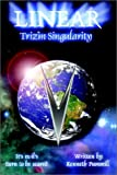 img - for Linear: Trizm Singularity book / textbook / text book