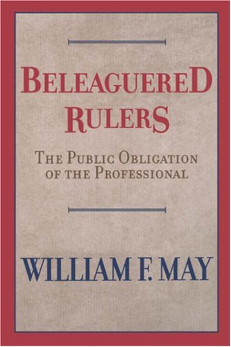 Beleaguered Rulers: The Public Obligation of the...