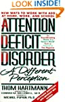 Attention Deficit Disorder: A Differe...