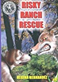 Risky Ranch Rescue (Jake the Beagle's Crazy Adventures)