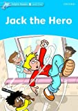 Jack the Hero (Dolphin Readers: Level 1)