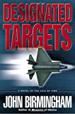 Designated Targets (The Axis of Time Trilogy, Book 2)