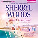 Wind Chime Point: Ocean Breeze, Book 2 (       UNABRIDGED) by Sherryl Woods Narrated by Shannon McManus