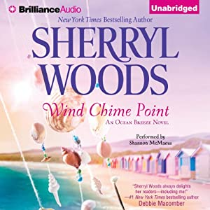 Wind Chime Point: Ocean Breeze, Book 2 | [Sherryl Woods]