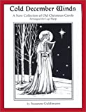 img - for Cold December Winds: A New Collection of Old Christmas Carols, Arranged for Lap Harp book / textbook / text book