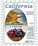 California Bed & Breakfast Cookbook (Bed & Breakfast Cookbook Series)