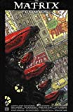 "The ""Matrix"" Comics (1840238062) by Gaiman, Neil"