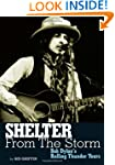 Shelter From The Storm Bob Dylan's Ro...