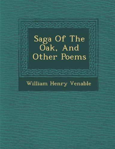 Saga Of The Oak, And Other Poems