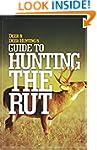 Deer & Deer Hunting's Guide to Huntin...