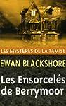 Les Ensorcel�s de Berrymoor (Les Myst...