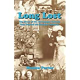 Long Lost: The Story of the Newspaper Column That Started the Reunion Industryby Monica Porter