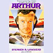 Arthur: Pendragon Cycle Book 3 | [Stephen R. Lawhead]