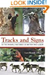 Tracks and Signs of the Animals and B...