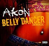 Belly Dancer/Trouble Nobody